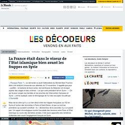 La France était dans le viseur de l'Etat islamique bien avant les frappes en Syrie
