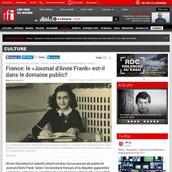 France: le «Journal d'Anne Frank» est-il dans le domaine public? - Culture