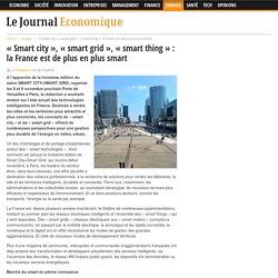 « Smart city », « smart grid », « smart thing » : la France est de plus en plus smart – Le Journal Economique
