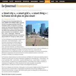 « Smart city », « smart grid », « smart thing » : la France est de plus en plus smart – Le Journal Economique