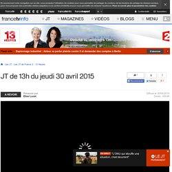 Le 13h de France 2 : journal télévisé du 30 avril 2015 en replay