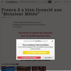 """France 2 a bien licencié son """"Monsieur Météo"""""""