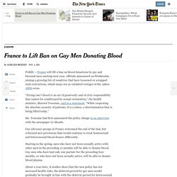 France to Lift Ban on Gay Men Donating Blood