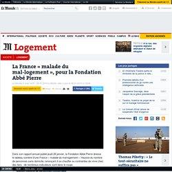 La France «malade du mal-logement», pour la Fondation Abbé Pierre