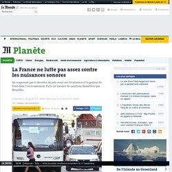 La France ne lutte pas assez contre les nuisances sonores