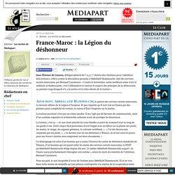 France-Maroc : la Légion du déshonneur