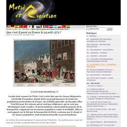 Que s'est-il passé en France le 24 août 1572 ? - Matière et Révolution