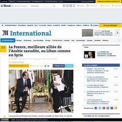 La France, meilleure alliée de l'Arabie saoudite, au Liban comme en Syrie