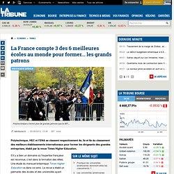 La France compte 3 des 6 meilleures écoles au monde pour former... les grands patrons