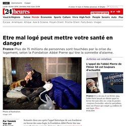 France: Etre mal logé peut mettre votre santé en danger