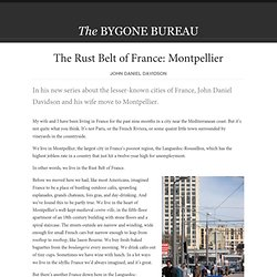 The Rust Belt of France: Montpellier