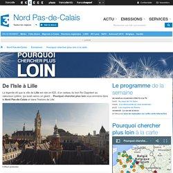 France 3 Nord Pas-de-Calais - De l'Isle à Lille