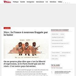 Nice : la France à nouveau frappée par la haine