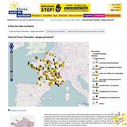 Carte de France des sites nucléaires - Nucléaire : Danger permanent