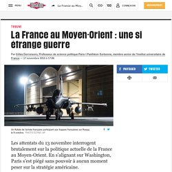 La France auMoyen-Orient : unesi étrange guerre