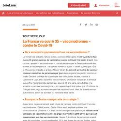La France va ouvrir 35«vaccinodromes» contre le Covid-19...