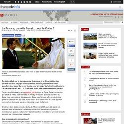 La France, paradis fiscal... pour le Qatar