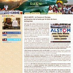 BELO MONTE : la France et l'Europe, partenaires de la honte par le biais de leurs entreprises