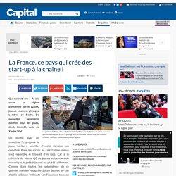 La France, ce pays qui crée des start-up à la chaîne !