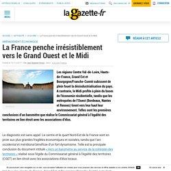 La France penche irrésistiblement vers le Grand Ouest et le Midi