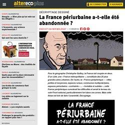 La France périurbaine a-t-elle été abandonnée