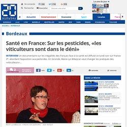 Santé en France: Sur les pesticides, «les viticulteurs sont dans le déni»
