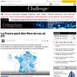La France peut être fière de ces 20 ETI