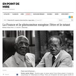 La France et le phénomène exogène: l'être et le néant - En point de mire