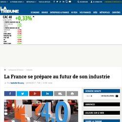 La France se prépare au futur de son industrie