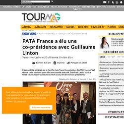 PATA France a élu une co-présidence avec Guillaume Linton