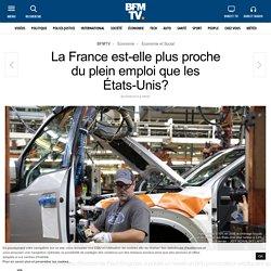 La France est-elle plus proche du plein emploi que les États-Unis?