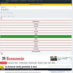 La France reste promise à une croissance molle