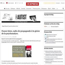 France Inter, radio de propagande à la gloire de la psychanalyse.