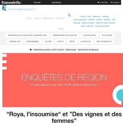 """France 3 Provence-Alpes-Côte d'Azur - """"Roya, l'insoumise"""" et """"Des vignes et des femmes"""""""