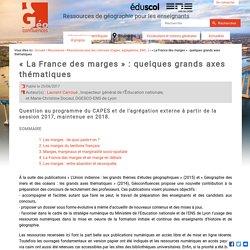 La France des marges : quelques grands axes thématiques