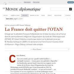 La France doit quitter l'OTAN, par Régis Debray (Le Monde diplomatique, mars 2013)