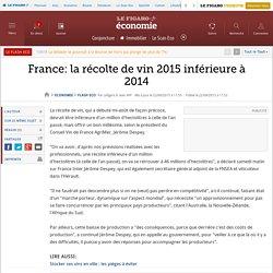 France: la récolte de vin 2015 inférieure à 2014