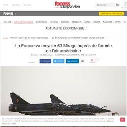 La France va recycler 63 Mirage auprès de l'armée de l'air américaine