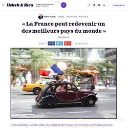 «La France peut redevenir un des meilleurs pays du monde»
