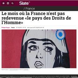 Le mois où la France n'est pas redevenue «le pays des Droits de l'Homme»