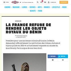 La France refuse de rendre les objets royaux du Bénin