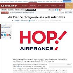 Air France réorganise ses vols intérieurs