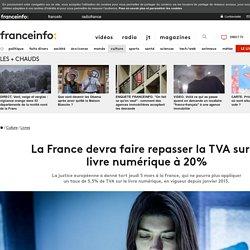 La France devra faire repasser la TVA sur le livre numérique à 20%
