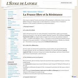 La France libre et la Résistance - L'École de Latoile