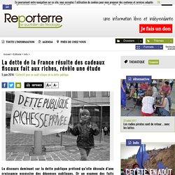 La dette de la France résulte des cadeaux fiscaux fait aux riches, révèle une étude