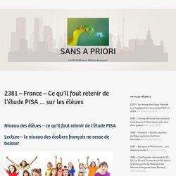 2381 – France – Ce qu'il faut retenir de l'étude PISA … sur les élèves