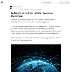 La France ne doit pas rater la révolution blockchain