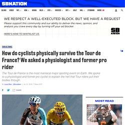 Tour de France riders put their bodies through hell. An expert explains