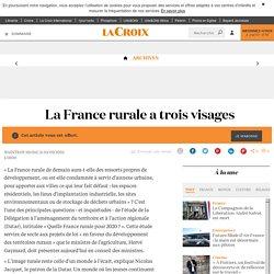 La France rurale a trois visages - La Croix