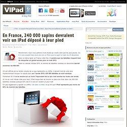 En France, 240 000 sapins devraient voir un iPad déposé à leur pied